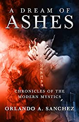 A Dream of Ashes: An Ava James Mystery (Chronicles of the Modern Mystics Book 1)