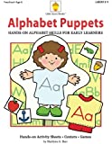 Alphabet Puppets: Hands-on Alphabet Skills for Early Learners