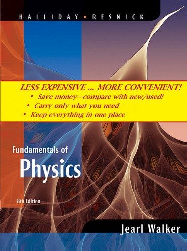 Fundamentals of Physics, , Binder Ready Version