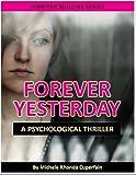 Forever Yesterday (Jennifer Mullins's Mystical Foresight)