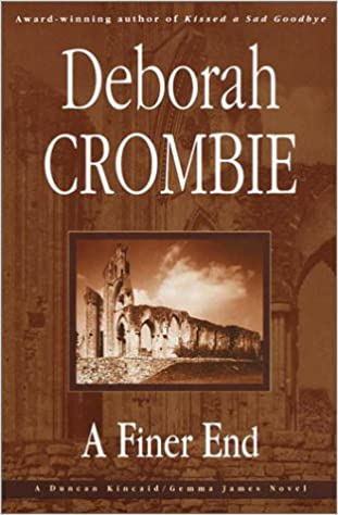 A Finer End, Crombie, Deborah