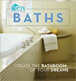 Dream Bathrooms Baths (Home & Garden Television)
