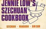 Jennie Low's Szechuan Cookbook, Jennie Low, 0891411658