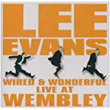 Wired And Wonderful - Live At Wembley