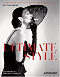 Ultimate Style: The Best of the Best Dressed List