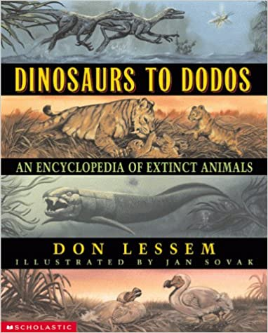 An Encyclopedia of Extinct Animals Dinosaurs to Dodos