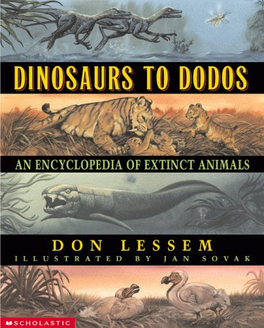 Dinosaurs to Dodos: An Encyclopedia of Extinct Animals by Scholastic