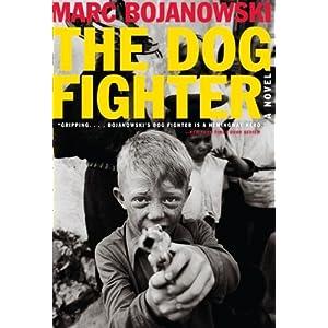 The Dog Fighter: A Novel