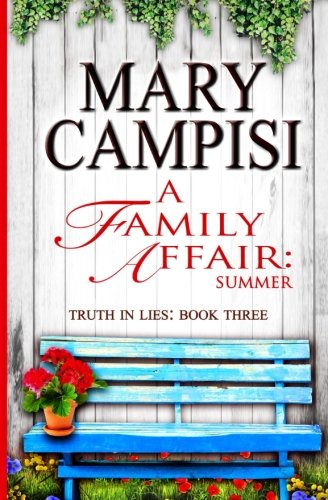 A Family Affair: Summer (Truth in Lies) (Volume 3)