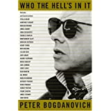 Who the Hell's in It: Portraits and Conversations