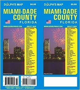 Miami Dade County Florida Map: Dolph Map: 9781933883571: Amazon.com on