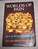 Worlds of Pain, Lillian B. Rubin, 0465097243