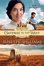 GATEWAY TO THE WEST (Thanksgiving Books & Blessings Collection One Book 2)