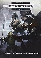 Kinslayer: Gotrek & Felix