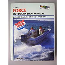 Force Outboard Shop Manual: 4-150 Hp