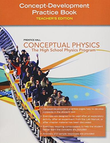 Conceptual Physics, Concept Development Practice Workbook, Teacher's Edition