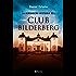 La verdadera historia del Club Bilderberg
