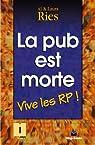 La pub est morte : Vive les RP ! par Ries