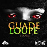 Guadeloupe [Explicit]
