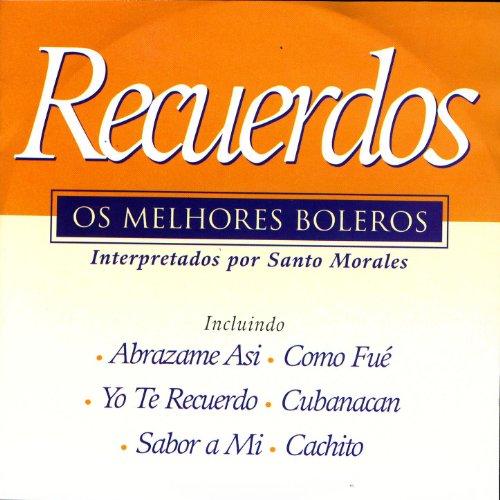 Amazon.com: Recuerdos: Santo Morales: MP3 Downloads