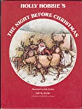 Holly Hobbie's Night Before Christmas, Clement C. Moore, 0448470950