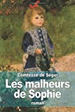 img - for By Comtesse de S??gur Les malheurs de Sophie (French Edition) [Paperback] book / textbook / text book