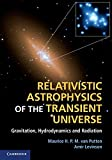 img - for Relativistic Astrophysics of the Transient Universe: Gravitation, Hydrodynamics and Radiation by Professor Maurice H. P. M. Van Putten (2012-08-27) book / textbook / text book