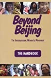 Beyond Beijing - the International Women's Movement : The Handbook, Cheryl Miller, 0965764613