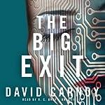 The Big Exit | David Carnoy