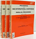 Proceedings of the International Conference on Parallel Processing, 1993 Vol. 1 : Architecture, C.Y. Roger Chen, P. Bruce Berra, 0849389844