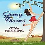 Going Pecans: Holiday Sugar, Book 1 | Gina Henning