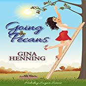 Going Pecans: Holiday Sugar, Book 1 | Gina Henning