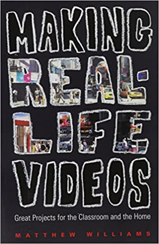 Read Making Real-Life Videos PDF, azw (Kindle)