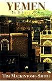 Yemen: The Unknown Arabia
