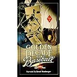 Golden Decade of Baseball 2