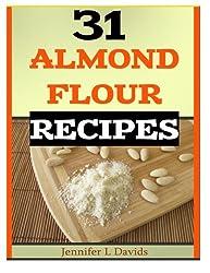 31 Almond Flour Recipes: Recipes that Work With Almond Flour