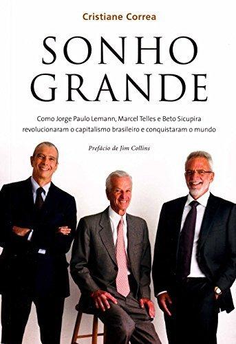 Sonho Grande (Em Portugues do Brasil) by Cristiane Correa (2013-01-01)