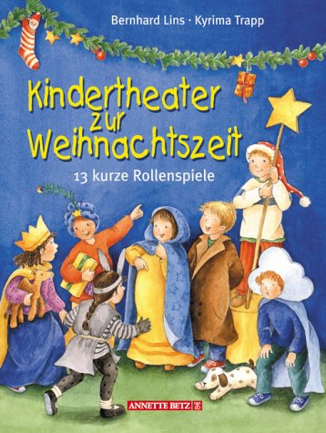 Kindertheater zur Weihnachtszeit: 13 kurze Rollenspiele