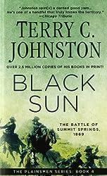 Black Sun: The Battle of Summit Springs, 1869 (The Plainsmen Series)