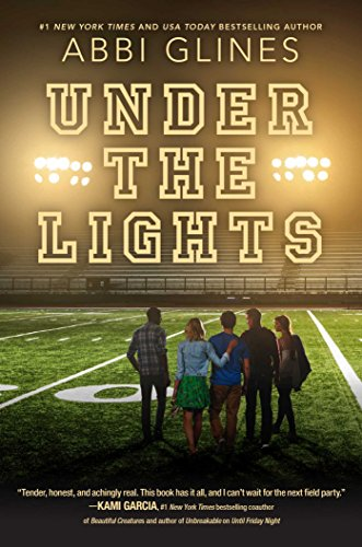 Under the Lights (Field Party Book 2) by [Glines, Abbi]