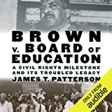Brown v. Board of Education: A Civil Rights Milestone and Its Troubled Legacy: Oxford University Press: Pivotal Moments in US History