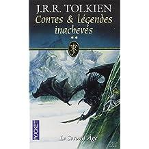 Contes & légendes inachevés II: Le second âge