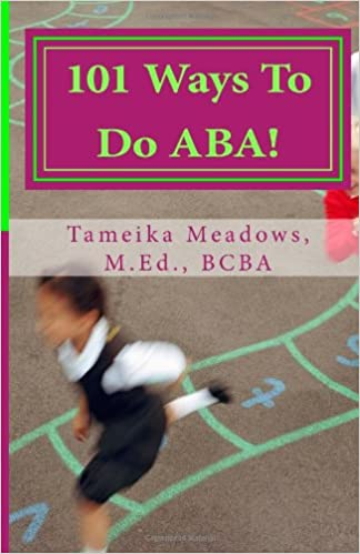 101 Ways To Do ABA! - Popular Autism Related Book