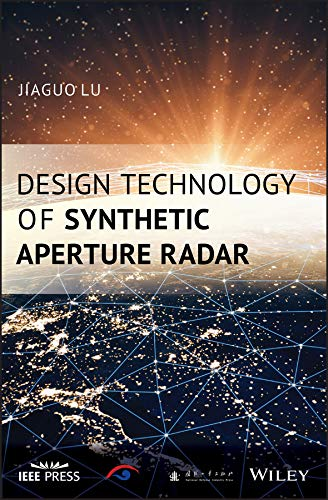 Design Technology of Synthetic Aperture Radar Wiley – IEEE ...