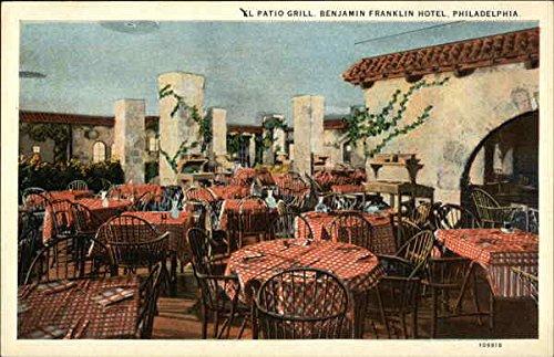 Benjamin Franklin Hotel - El Patio Grill Philadelphia, Pennsylvania Original Vintage Postcard