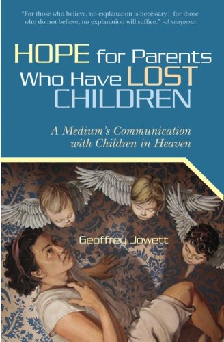 Download Hope for Parents Who Have Lost Children: A Medium's Communication with Children in Heaven pdf epub