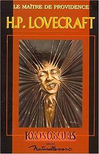 H. P. Lovecraft: Le Maître de Providence par Editions Naturellement