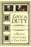 Love and Duty: Amelia and Josiah Gorgas and Their Family