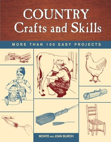 Country Crafts and Skills: More Than 100 Easy Projects pdf