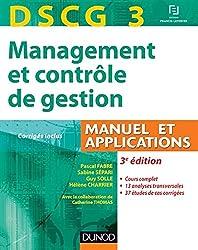 DSCG 3 - Management et contrôle de gestion - 3e édition - Manuel et applications, Corrigés inclus